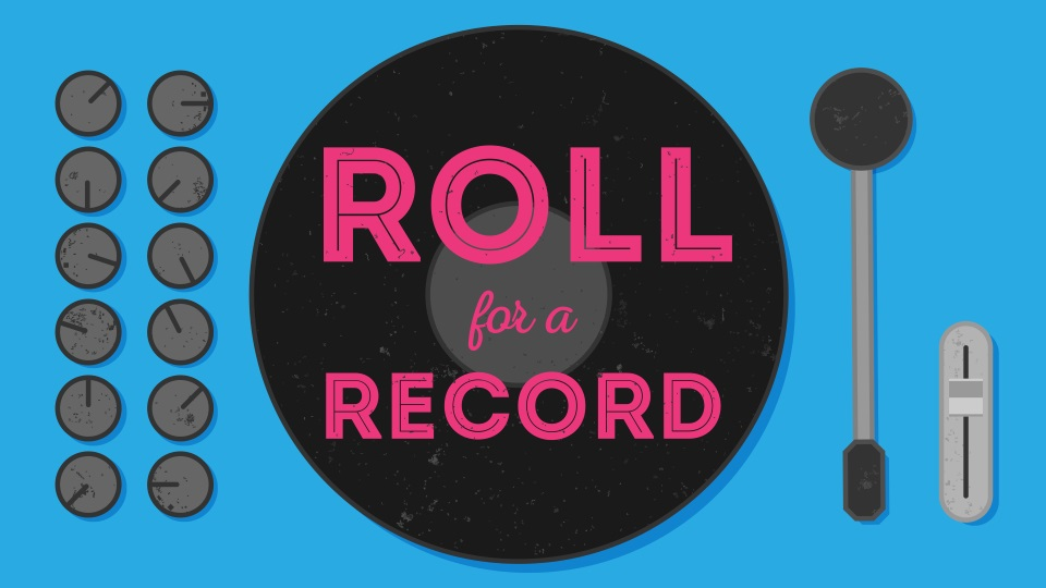 Roll for a Record